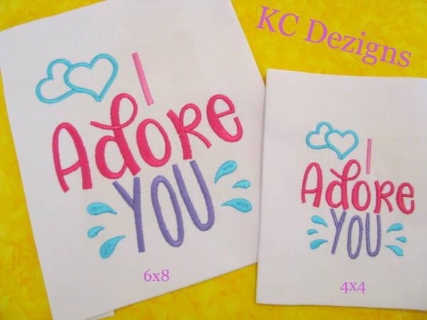 I Adore You Embroidery