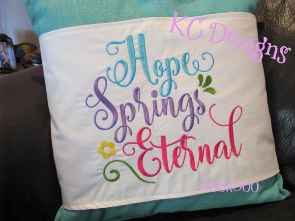 Hope Springs Eternal Embroidery