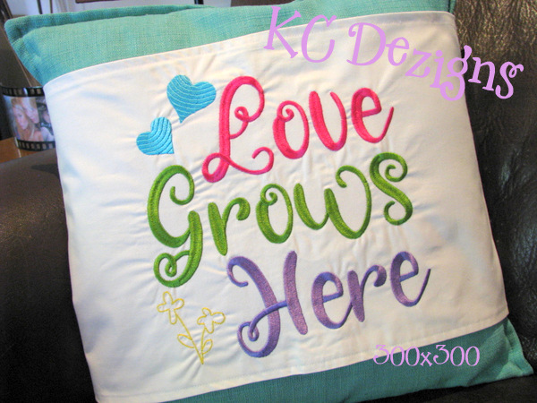 Love Grows Here Embroidery