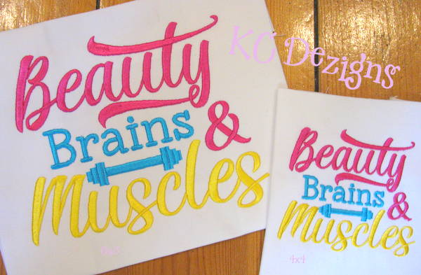 Beauty Brains & Muscles Embroidery