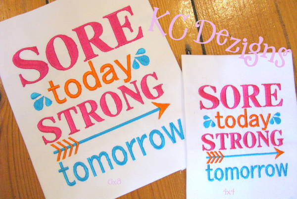 Sore Today Strong Tomorrow Embroidery