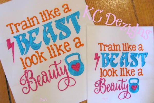 Train Like A Beast Look Like A Beauty Embroidery