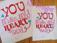 You Make My Heart Twirly Embroidery