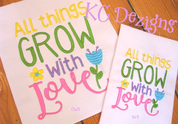 All Things Grow With Love