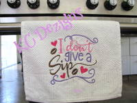 I Don't Give A Sip Embroidery