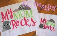 My Mom Rocks Embroidery