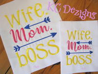 Wife Mom Boss Embroidery