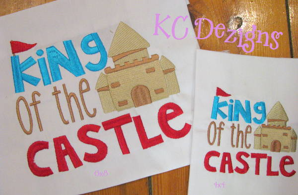 King Of The Castle Machine Embroidery Design Kc Dezigns King King