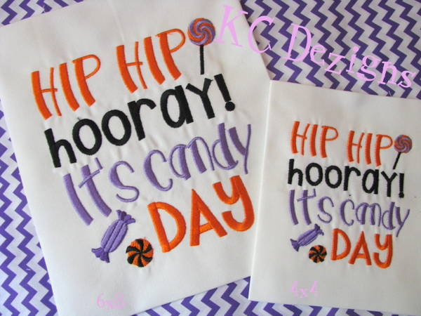 Hip Hip Horray It's Candy Day Embroidery