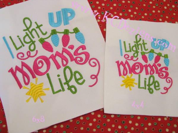 I Light Up My Mom's Life Machine Embroidery