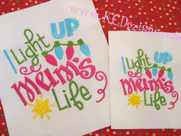 I Light Up My Mum's Life Machine Embroidery
