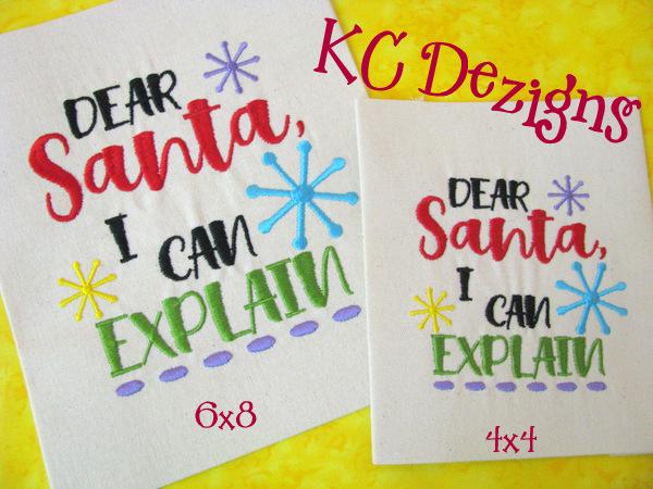 Dear Santa I Can Explain Embroidery